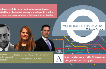 Behavioural psychology, user experience and client-centric approach - Altus Vulnerable Customers webinar series