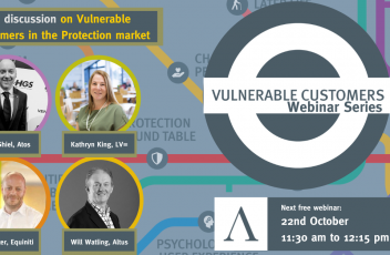 Vulnerability and the Protection Market - Altus Vulnerable Customers Webinar Series