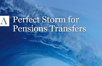 Perfect Storm for Pension Transfers