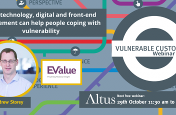 Technology, Digital and Front-End Engagement - Altus Vulnerable Customers webinar series